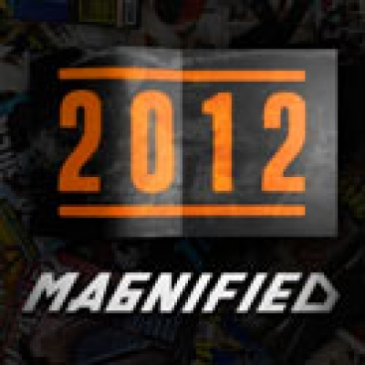 Magnified: 2012