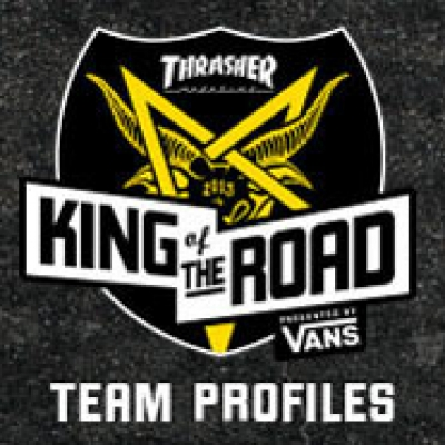 King Of The Road 2013: Team Profiles