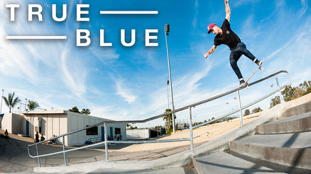 "Dakota Servold's ""True Blue"" part"