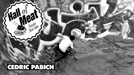 Hall Of Meat: Cedric Pabich