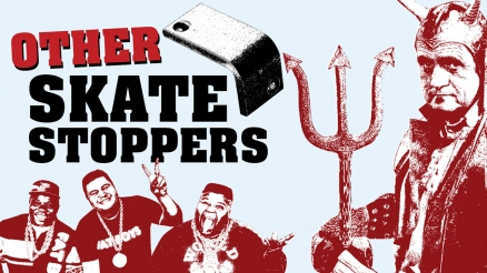 Other Skate Stoppers