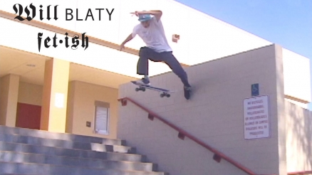 "Will Blaty's ""Fetish"" Part"