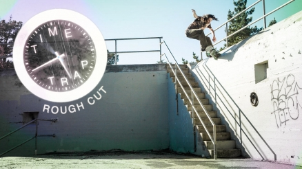 "Rough Cut: Evan Smith's ""Time Trap"" Part"