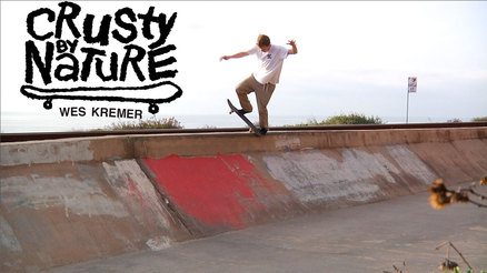 "Wes Kremer's ""Crusty By Nature"" Teaser"