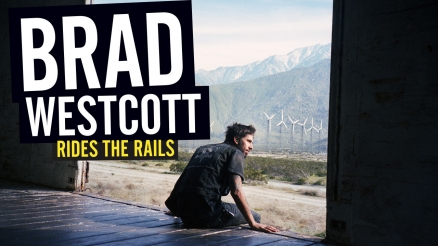 Brad Westcott Rides the Rails