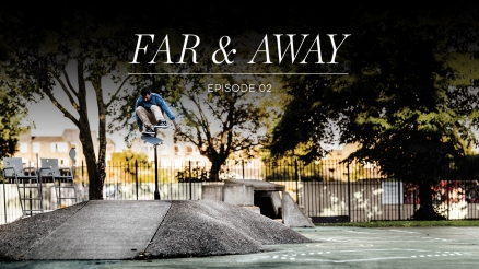 "adidas ""Far & Away"" episode 2"