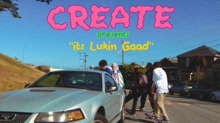 "Create's ""It's Luking Good"" Video"
