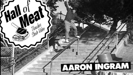 Hall Of Meat: Aaron Ingram