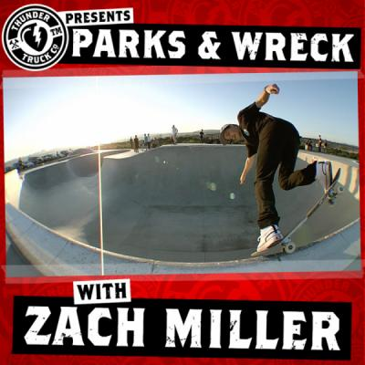 Parks and Wreck with Zach Miller