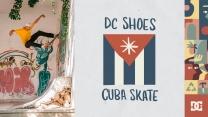 DC Shoes: Cuba Skate