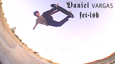 "Daniel Vargas' ""Fetish"" Part"