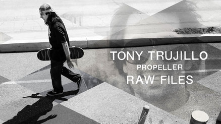 "Tony Trujillo's ""Propeller"" RAW FILES"