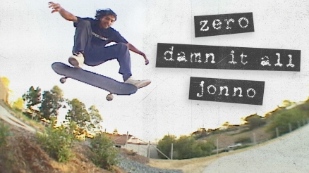 "Jonno Gaitan's ""Damn It All"" Zero Part"