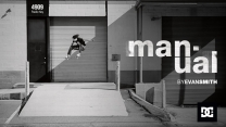 "Evan Smith's ""Manual RTS"" for DC DShoes"