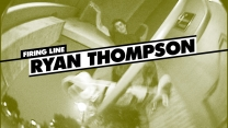Firing Line: Ryan Thompson