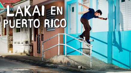 """Lakai En Puerto Rico"" Video"