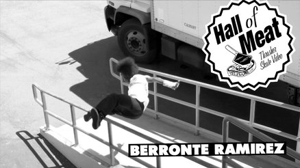 Hall Of Meat: Berronte Ramirez