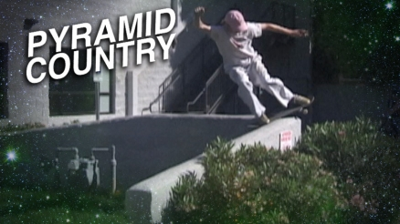 "Pyramid Country's ""Boardslides and Lipslides"" Video"