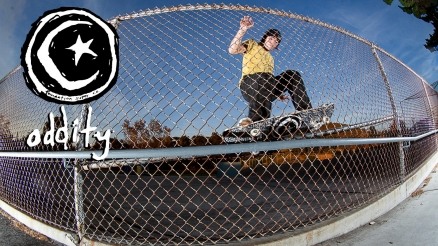 "Ryan Spencer's ""Oddity"" Part"