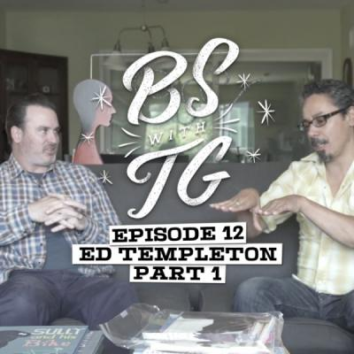 BS with TG: Ed Templeton Part 1