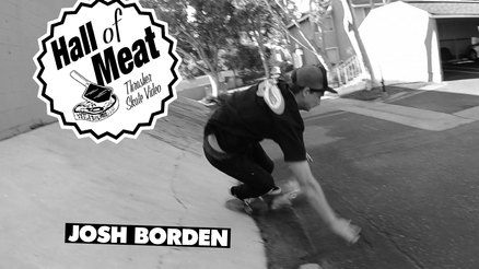 Hall Of Meat: Josh Borden