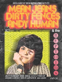 Mean Jeans/Dirty Fences/Andy Human