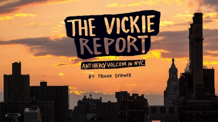 "Antihero x Volcom's ""The Vickie Report"" Article"