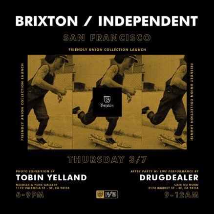 <span class='eventDate'>March 07, 2019</span><style>.eventDate {font-size:14px;color:rgb(150,150,150);font-weight:bold;}</style><br />Brixton x Independent Friendly Union Release Party