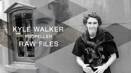 "Kyle Walker's ""Propeller"" RAW FILES"