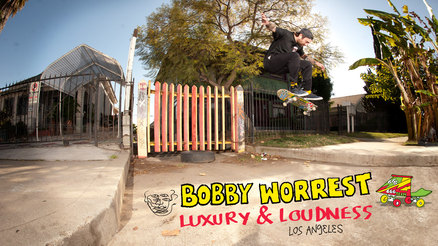"Bobby Worrest's ""Luxury and Loudness"" Part"