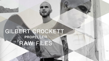 "Gilbert Crockett's ""Propeller"" RAW FILES"