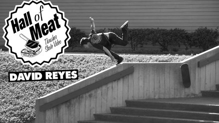 Hall Of Meat: David Reyes