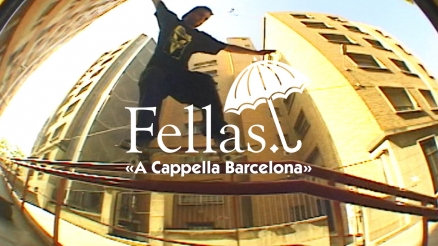 "Hélas' ""Fellas: A Cappella Barcelona"" Video"