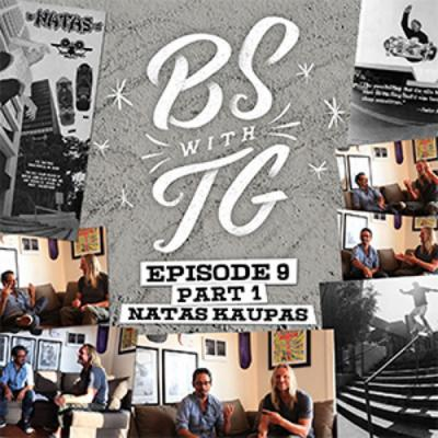 BS with TG: Natas Kaupas