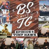 BS with TG: Tony Hawk