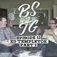 BS with TG: Ed Templeton Part 2