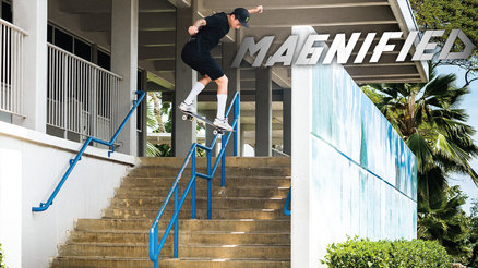 Magnified: Nyjah Huston