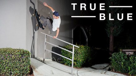 "Ryan Spencer's ""True Blue"" part"