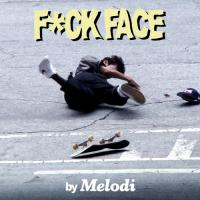 "Melodi's ""F*ck Face"" Video"