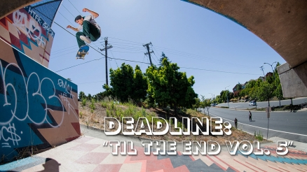 Deadline: Santa Cruz Til the End Vol. 5