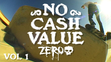 "Zero's ""NO CA$H VALUE"" Vol. 1"