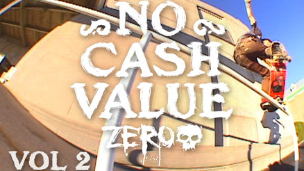 "Chris Wimer's ""No Cash Value"" Part"