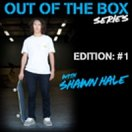 Out of the Box: Shawn Hale