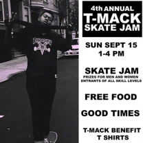 4th Annual T-Mack Skate Jam