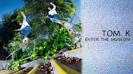 "Tom K's ""Enter The Museum"" Part"
