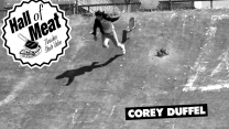Hall Of Meat: Corey Duffel