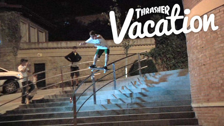 Thrasher Vacation: Spain
