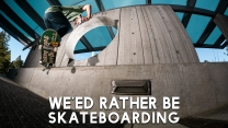 "Satori Wheels' ""We'ed Rather Be Skateboarding"" Promo"