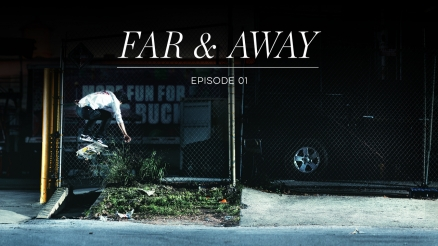 "Adidas ""Far & Away"" Episode 1"