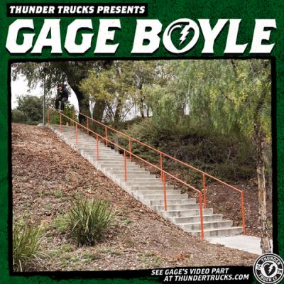 "Gage Boyle's ""Thunder Trucks"" Part"
